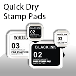 Quick Dry Stamp Pads